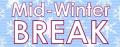 Mid-winter-break
